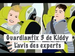 siege auto kiddy guardian l avis des experts le siège auto guardianfix 3 de kiddy