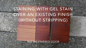 Restaining Kitchen Cabinets With Polyshades by How To Stain With Gel Stain Over An Existing Finish Without