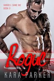 Rogue A Bad Boy Baby Motorcycle Club Romance Hardell Gang MC Book 3