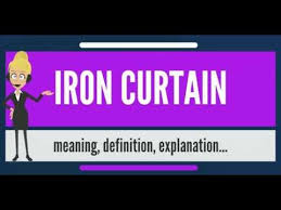 Iron Curtain Speech 1946 Definition by What Is Iron Curtain What Does Iron Curtain Mean Iron Curtain