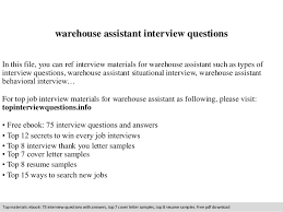 Warehouse Assistant Interview Questions In This File You Can Ref Materials For