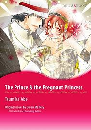 THE PRINCE PREGNANT PRINCESS Mills Boon Comics