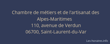 chambre des metiers alpes maritimes chambre de métiers et de l artisanat des alpes maritimes
