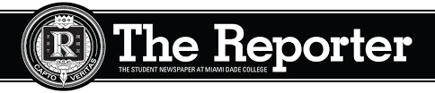 The Reporter Student Newspaper At Miami Dade College