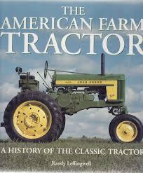 The American Farm Tractor Randy Leffingwell