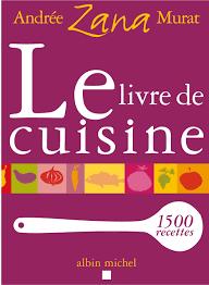livres cuisine le livre de cuisine andrée zana murat