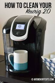 How To Clean Your Keurig 20 In A Few Easy Steps