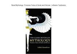 Read Mythology Timeless Tales Of Gods And Heroes