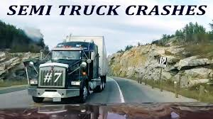 100 Semi Truck Pictures TRUCK CRASH COMPILATION 7 SEMI TRUCKS DRIVING FAILS And ACCIDENTS