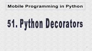 Python Decorators In Classes by Mobile Programming In Python July 2014