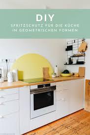 diy spritzschutz für die küchenrückwand www kolorat de