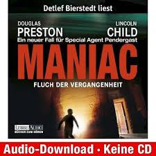 Horbuch Download MP3 D Preston L Child Maniac