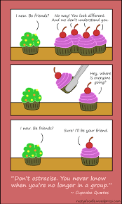 Cupcake Quotes Ostracism And Discrimination