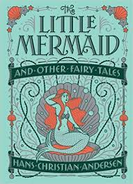 Little Mermaid and Other Fairy Tales Barnes & Noble Children s