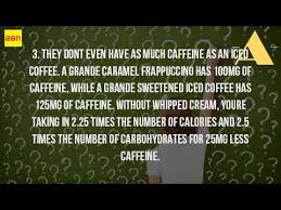 Pumpkin Frappuccino Starbucks Caffeine by How Much Caffeine Is In A Caramel Frappuccino From Starbucks