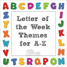 Letter of the Week Themes A to Z