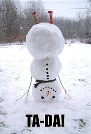Upside Down Snowmanthis May Be On Our To Do List With All The Snow Piling Up Out There