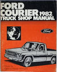 1982 Ford Courier Pick-Up Truck Factory Service Manual - Original ... Truck Month In Brandon Ms Trex Teaser 1951 Slammed Gmc Patina Shop Picukp Hamb Youtube Shop Truck Safety Stance Pet On Wheels Comes To Springfield Pin By Chris Lopez Kustoms Lead Sleds And Hotrods Pinterest Visit Knippelmier Chevrolet For Great Deals On New Used Chevrolets Rv Repair Service Semi Paint In Orange County Cool Towner Hartley Santa Ana Fire Department Flickr Ocrv Collision Center Body Outdoor Dog Supply Vinyl Sticker Detroit Iron Dprgm7553tsm 481951 Chevy Manual