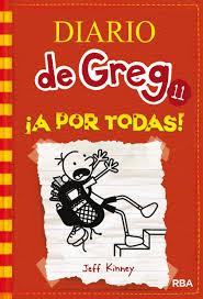 DIARIO DE GREG 11 ¡A POR TODAS JEFF KINNEY