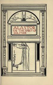 Alastor Or The Spirit Of Solitude Robert Anning Bell From Poems By Percy Bysshe Shelley London