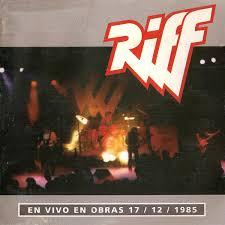 Riff En vivo en Obras 17 12 1985 flac Rock De Acá