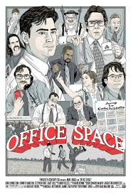 Office Space Alternate Movie Poster By Chad Malone Includes Peter Gibbons The Bobs