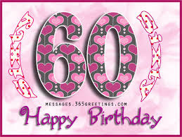 60th Birthday Wishes Quotes and Messages 365greetings