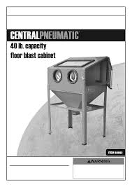 Central Pneumatic Blast Cabinet by Upgrading The Harbor Freight Blast Cabinet Nc4x4 Yeo Lab