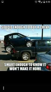 Aha Chevys Suck | My Pins | Pinterest | Chevy, Chevy Jokes And Cars Article 2019 Gmc Sierra First Drive I Am Not A Chevy Overstock Ford Jokes Memes Chevrolet Silverado Review The Peoples Grhead Me Truck Yo Momma Joke Because If Wanted Better Than Ford 2011 Vs Ram Gm Diesel Truck Shootout There Are Many Different Lifts Out There Some Trucks Even Imagine Puns Lowbuck Lowering Squarebody C10 Hot Rod Network Dodge Vs Joke Pictures Best Of 35 Very Funny Meme And Enthill