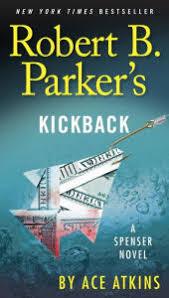 Robert B Parkers Kickback Spenser Series
