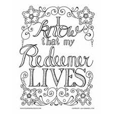 Coloring Pages For Adults The Christian Based Page Says I Know That My Redeemer Lives It Is Perfect Easter Or Other Worship Purposes