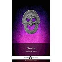 Delphi Complete Works Of Plautus Illustrated Ancient Classics Book 72