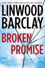 Broken Promise Falls Trilogy 1 By Linwood Barclay
