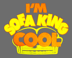 Sofa King We Todd Did Sayings by Sofa King We Todd It And Others Fatare Blog Wallpaper