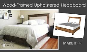impressive upholstered headboard and bed frame ana white chestwick