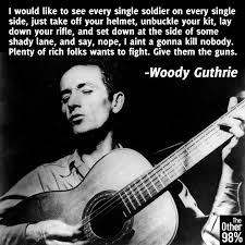 Todays Quotes Woody Guthrie Bucky Fuller Ann Richards And Sen