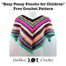 Easy Peasy Poncho For Children Free Crochet Pattern Goddess Crochet