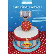 livre pate a sucre craquez pour les gâteaux d anniversaire en pâte à sucre d