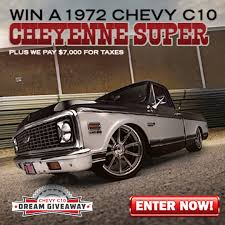 100 C10 Chevy Truck Dream Giveaway