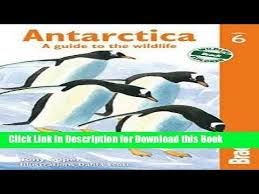 Read Antarctica A Guide To The Wildlife Bradt Guides