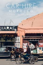9 Great Pieces Of Advice For Renting A Car In Morocco — Along Dusty ...
