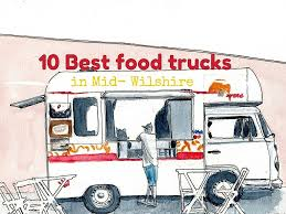 The 10 Best Food Trucks In Mid-Wilshire, Los Angeles | Food Truck ... Food Trucks Los Angeles Fresh E Of Best Pasta Truck In Belo The Best Food Trucks In Truck Bagel Sandwich And Archives 19 Angeles Essential Winter 2016 Chanchos Catering Cbs Taco La 10 Citys Finest Loncheros Photos