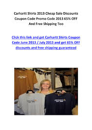 Carhartt Shirts 2013 Cheap Sale Discounts Coupon Code Promo ... Chartt Promo Code December 2018 Rubbermaid Storage Bins Coupons Indigo Carebuilder Challenge Base Com Coupon Otter Wax Trek Cases Paperless Post Free Shipping Tbones Online 25 Off Chartt Coupon Codes Top November 2019 Deals Waves Universe Gearslutz Dessy Group Shortcut App Codes Android United Credit Card Discount Dickies Global Whosalers Its Ldon Promotional Wip Uk Ladbrokes Existing Jump Around Utah Gillette