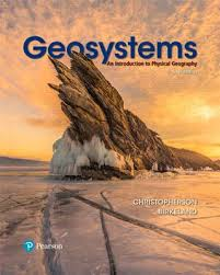 Geosystems An Introduction To Physical Geography Book By Robert W