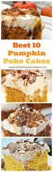 Best Pumpkin Cake Ever by Best 10 Pumpkin Poke Cakes U2013 The Baking Chocolatess