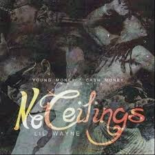 No Ceilings 2 Mixtape Download Mp3 by The Drought Is Over Part 4 Lil Wayne The Empire Stream And