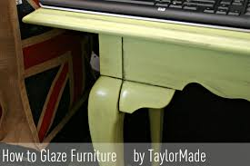 How to Glaze Furniture TaylorMade