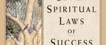 The Seven Spiritual Laws Of Success A Practical Guide To Fulfillment Your Dreams Deepak Chopra