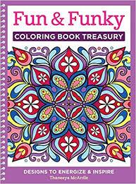 Fun Funky Coloring Book Treasury Designs To Energize And Inspire Design Originals Thaneeya McArdle 9781497200210 Amazon Books