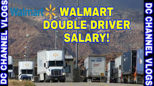 100 Truck Driving Salary WalMart Doubles Driver To Avoid DRIVER Shortage VLOG